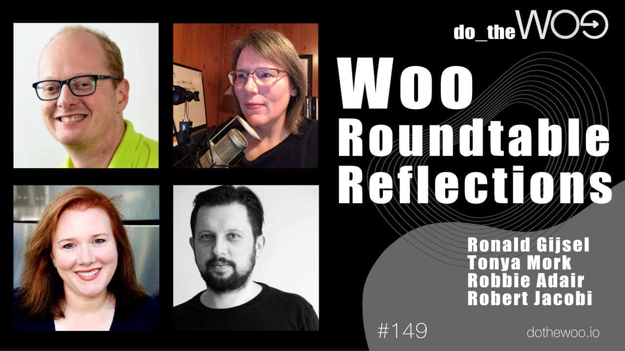 Do the Woo Podcast WooCommerce Roundtable Review Episode 149