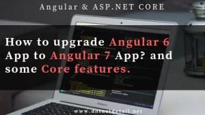 upgrade agular 6 app to angular 7