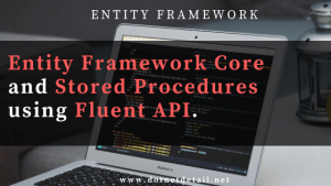 entity framework core & stored procedure using fluent API