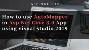 Asp Net Core 3.0 AutoMapper
