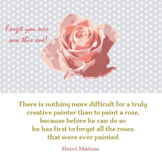 Matisse rose quote