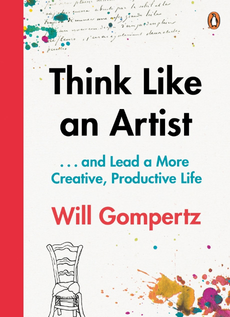 Think like an artist: Will Gompertz