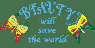 Beauty will save the world Lotta K