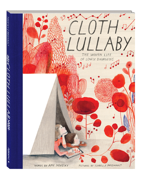 Cloth Lullaby by Isabelle Arsenault and Amy Novesky