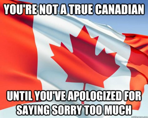 You're not canadian