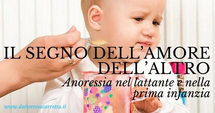 Il segno dell'amore dell'Altro. Anoressia nel lattante e nella prima infanzia