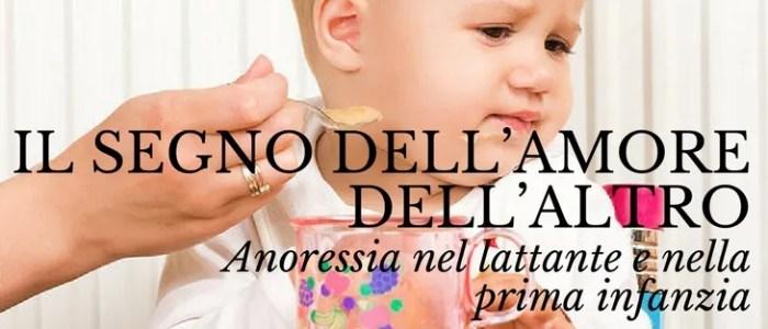 L'anoressia nel lattante