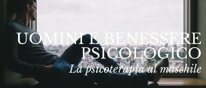 uomini e psicoterapia benessere psicologico