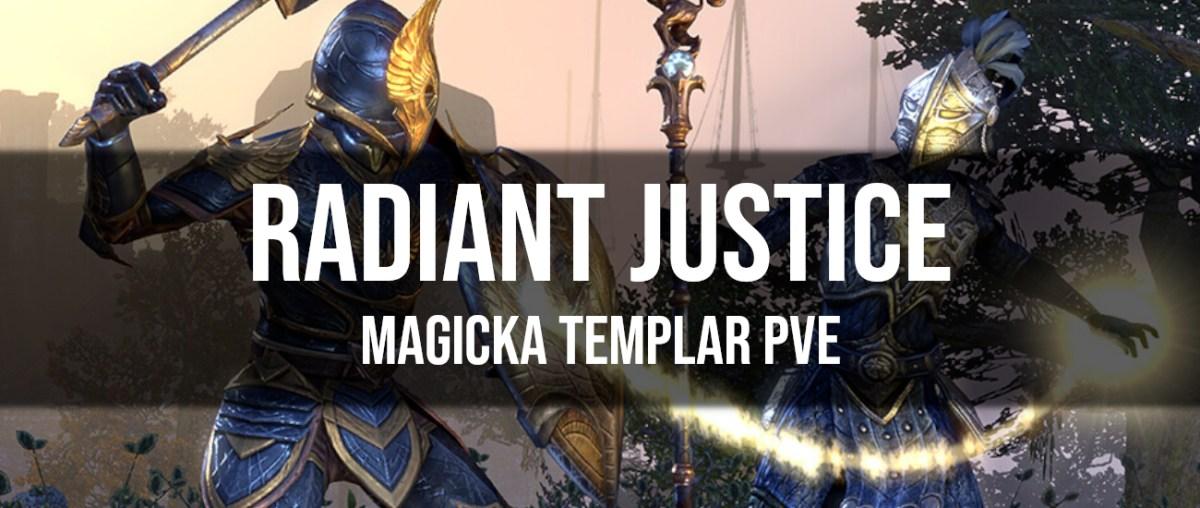 Radiant Justice – Magicka Templar PvE Build - Dottz Gaming