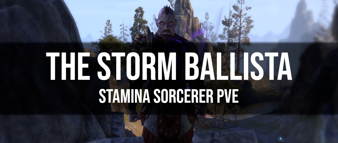 The Storm Ballista – Stamina Sorcerer PvE Build - Dottz Gaming
