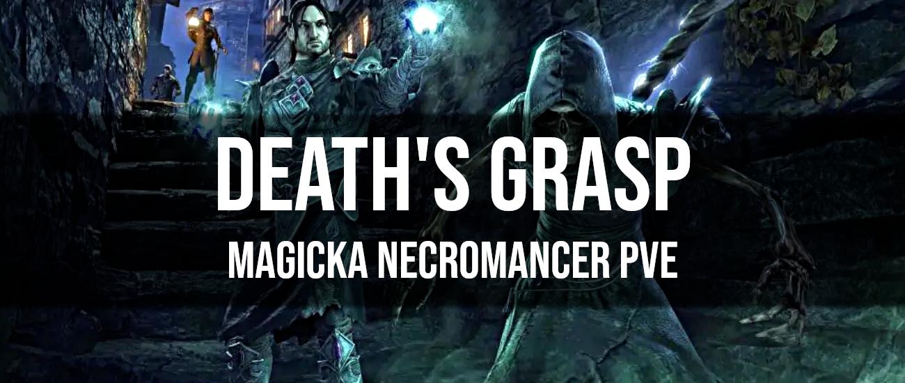 Death's Grasp – Magicka Necromancer PvE Build - Dottz Gaming