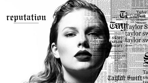 Taylor Swift Reputaytion
