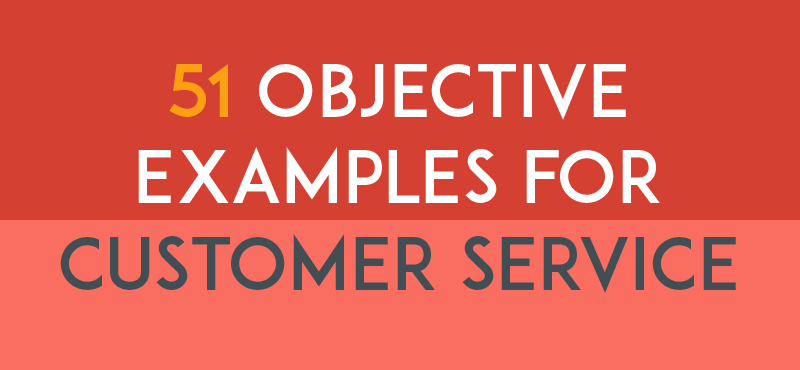 Resume Objective Examples for Customer service