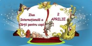 2 Aprilie-Ziua Internațională a Cărții pentru Copii și Tineret