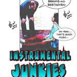Instrumental Junkies Part 1: Overview