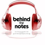 Behind the Notes – video interviews from famous musicians