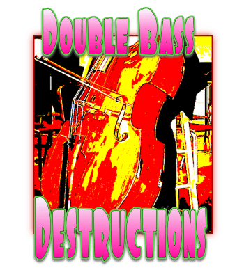 double bass destructions.png