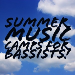 summer music camps for bassists
