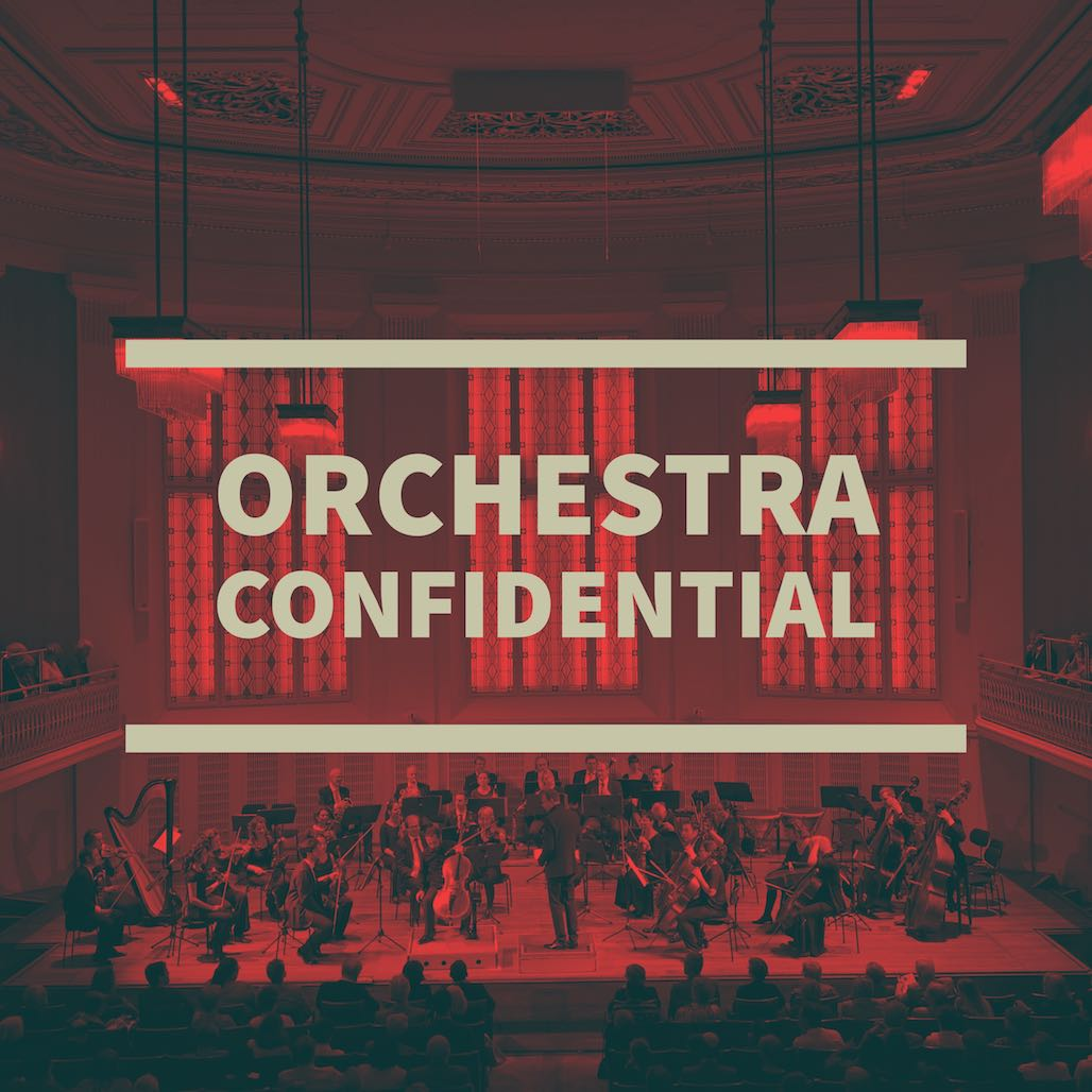 Orchestra Confidential-    New Podcast with John Grillo