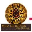 Ensemble La Chimera - La Misa Criolla