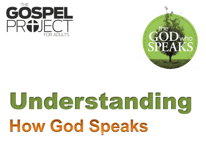 Session 12 - Understanding How God Speaks