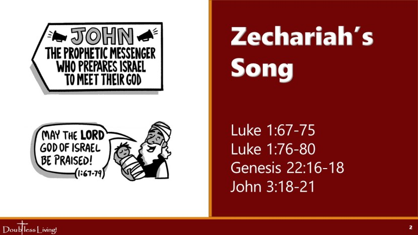 Zechariah's Song -Doubtless Living in Brentwood