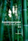 #uppingyourgame v2.0