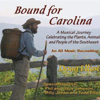 Album cover for Doug Elliott's Bound for Carolina