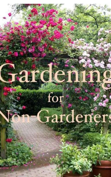 Gardening for Non-Gardeners