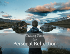 Taking time for personal reflection