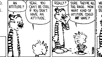 Not That Sort of Attitude