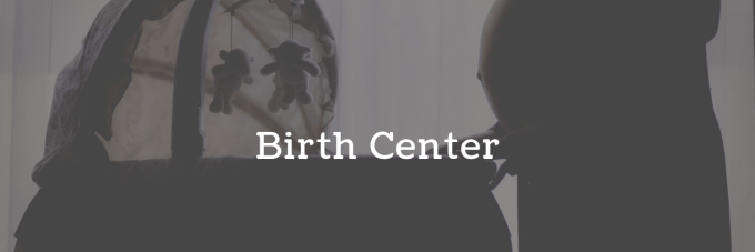 Birth center options
