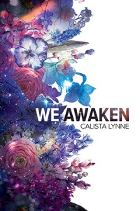 Cover for We Awaken by Calista Lynne