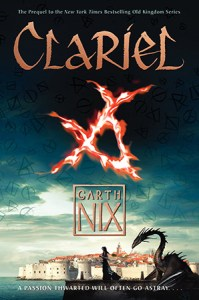 Cover for Clariel (The Old Kingdom #4) by Garth Nix