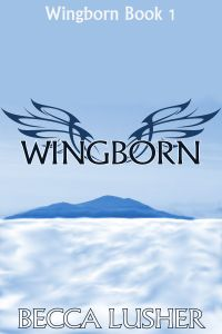 Cover for Becca Lusher's Wingborn, the first book in the series of the same name.