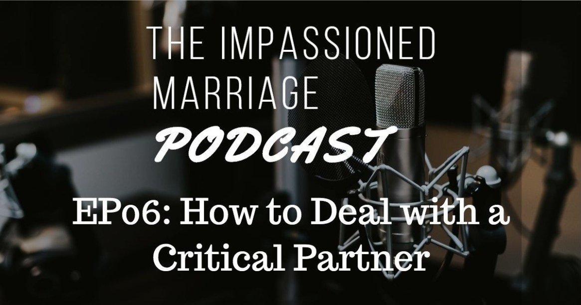 EP06: How to Deal with a Critical Partner