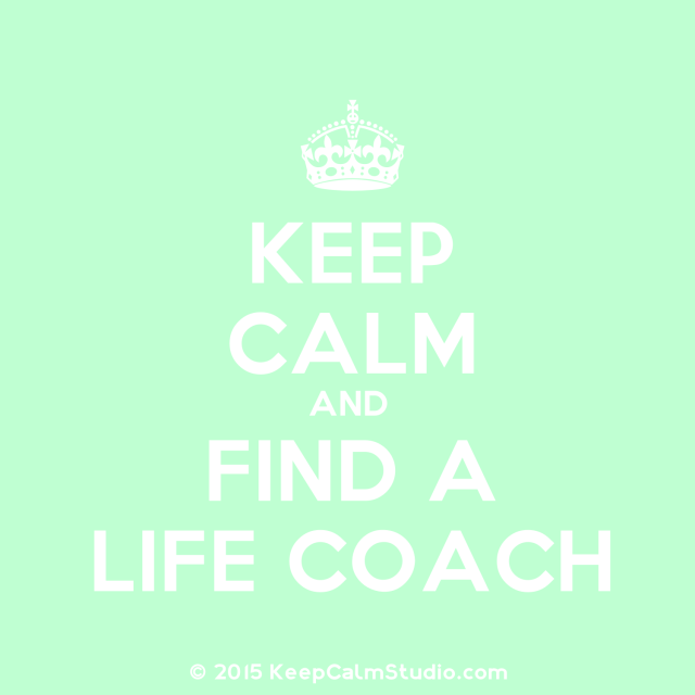 Keep-Calm-And-Find-A-Life-Coach