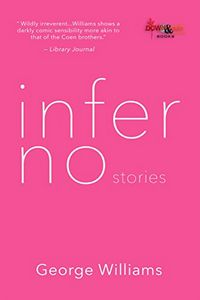 inferno: stories by George Williams