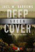 Deep Green Cover by Joel W. Barrows