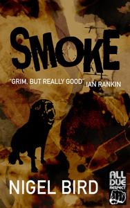 Smoke by Nigel Bird