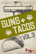 Guns + Tacos Vol. 3 by Michael Bracken, editor