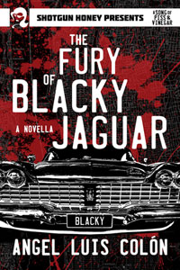 The Fury of Blacky Jaguar by Angel Luis Colón