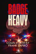 Badge Heavy by Colin Conway