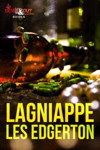 Lagniappe: Stories by Les Edgerton
