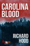 Carolina Blood by Richard Hood