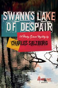 Swann's Lake of Despair by Charles Salzberg