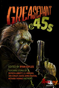 Greasepaint & 45s by Ryan Sayles