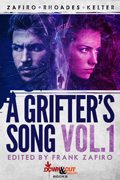 A Grifter's Song Vol. 1 by Frank Zafiro, editor