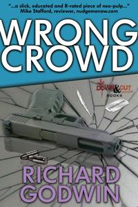 Wrong Crowd by Richard Godwin