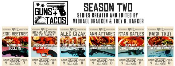 Guns + Tacos Season 2